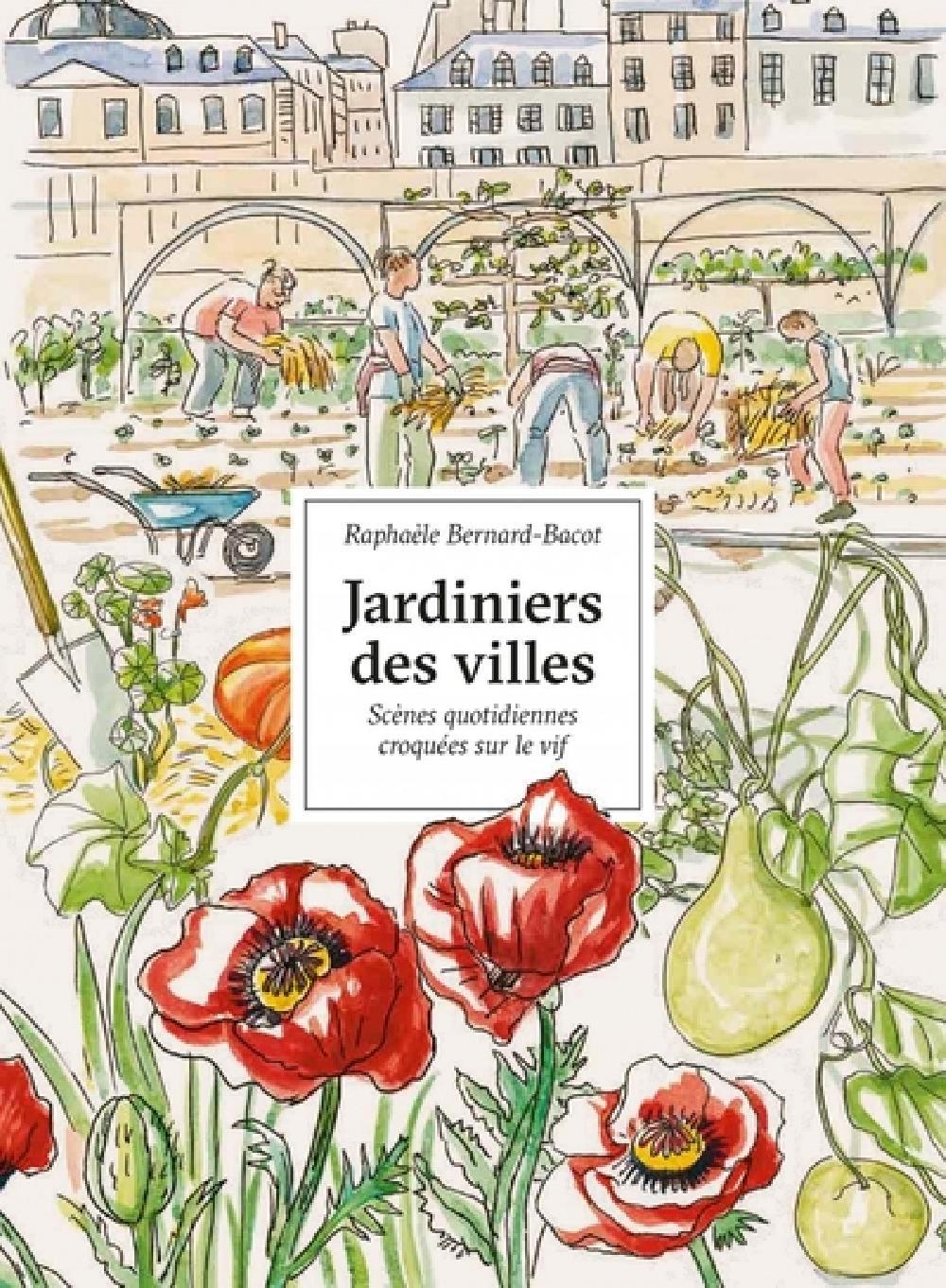 Jardiniers des villes - Portraits croqués sur le vif