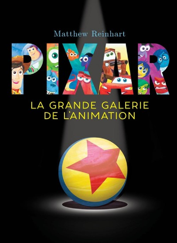 La grande galerie de l'animation Pixar / Pop-up