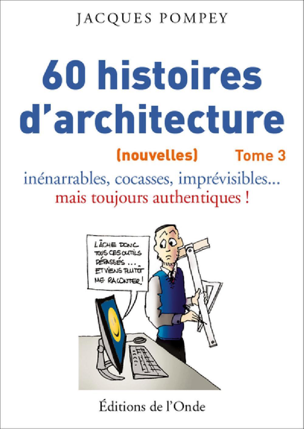 60 (nouvelles) histoires d'architecture - Tome 3