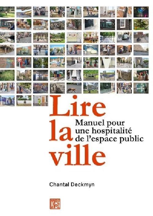 Lire la ville - Manuel pour une hospitalité de l'espace public