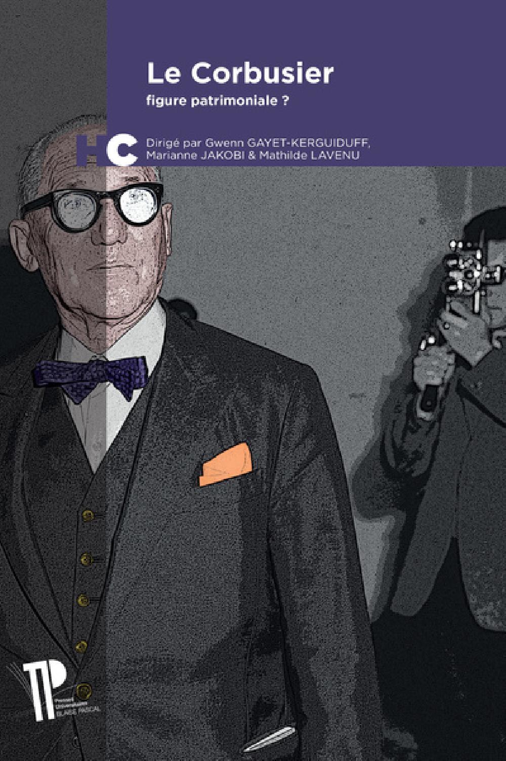 Le Corbusier : figure patrimoniale ?