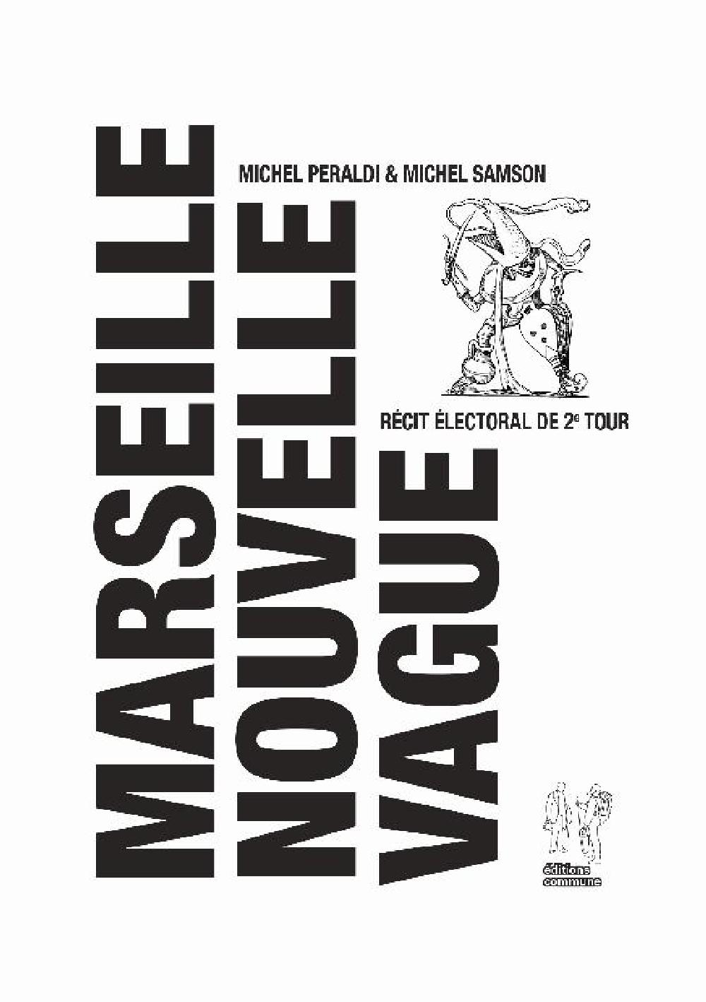Marseille Nouvelle Vague : Récit électoral de 2e tour
