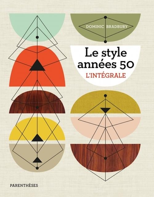 Le style années 50 - L'intégrale