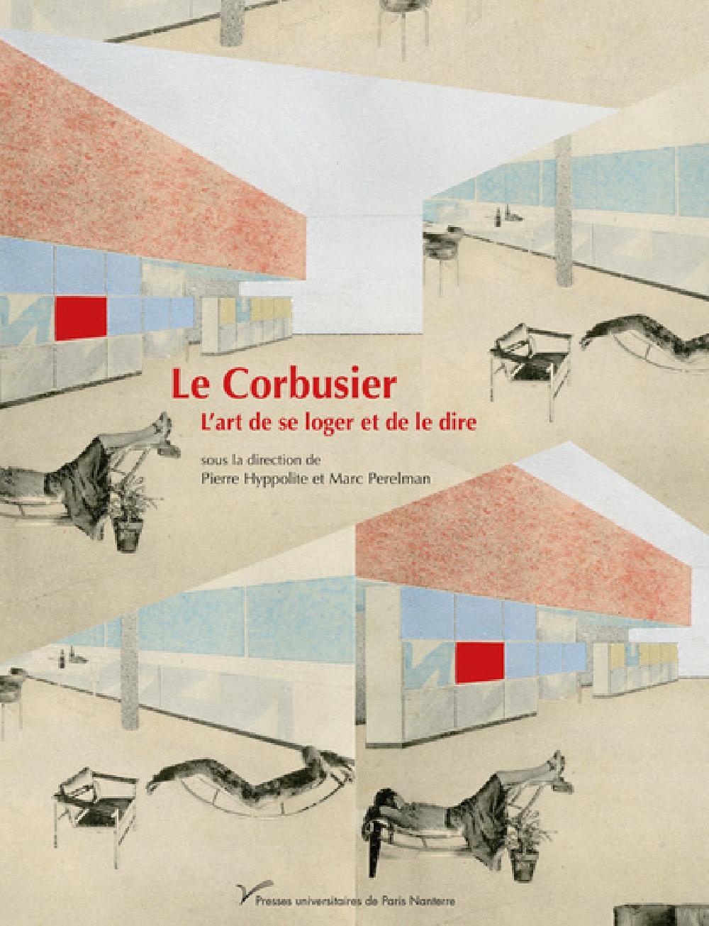 L'art de se loger et de le dire - Le Corbusier