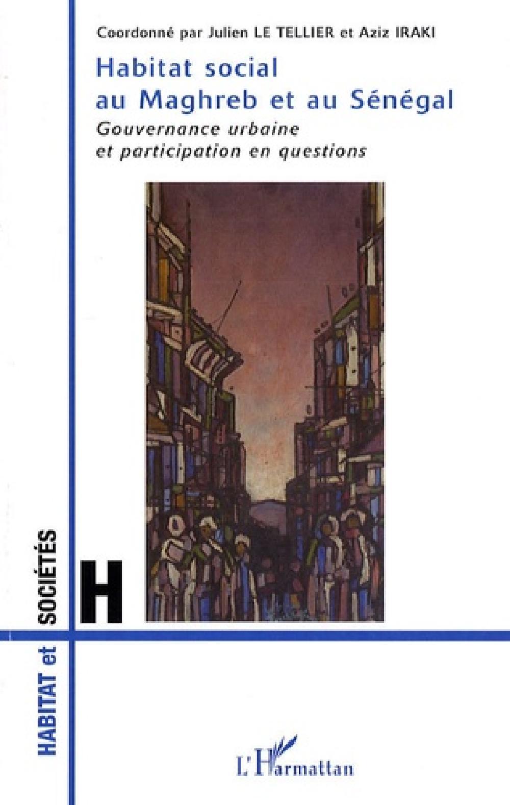 Habitat social au Maghreb et au Sénégal