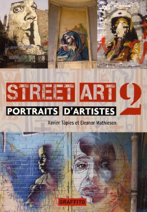 Street Art 2 - Portrait d'artistes