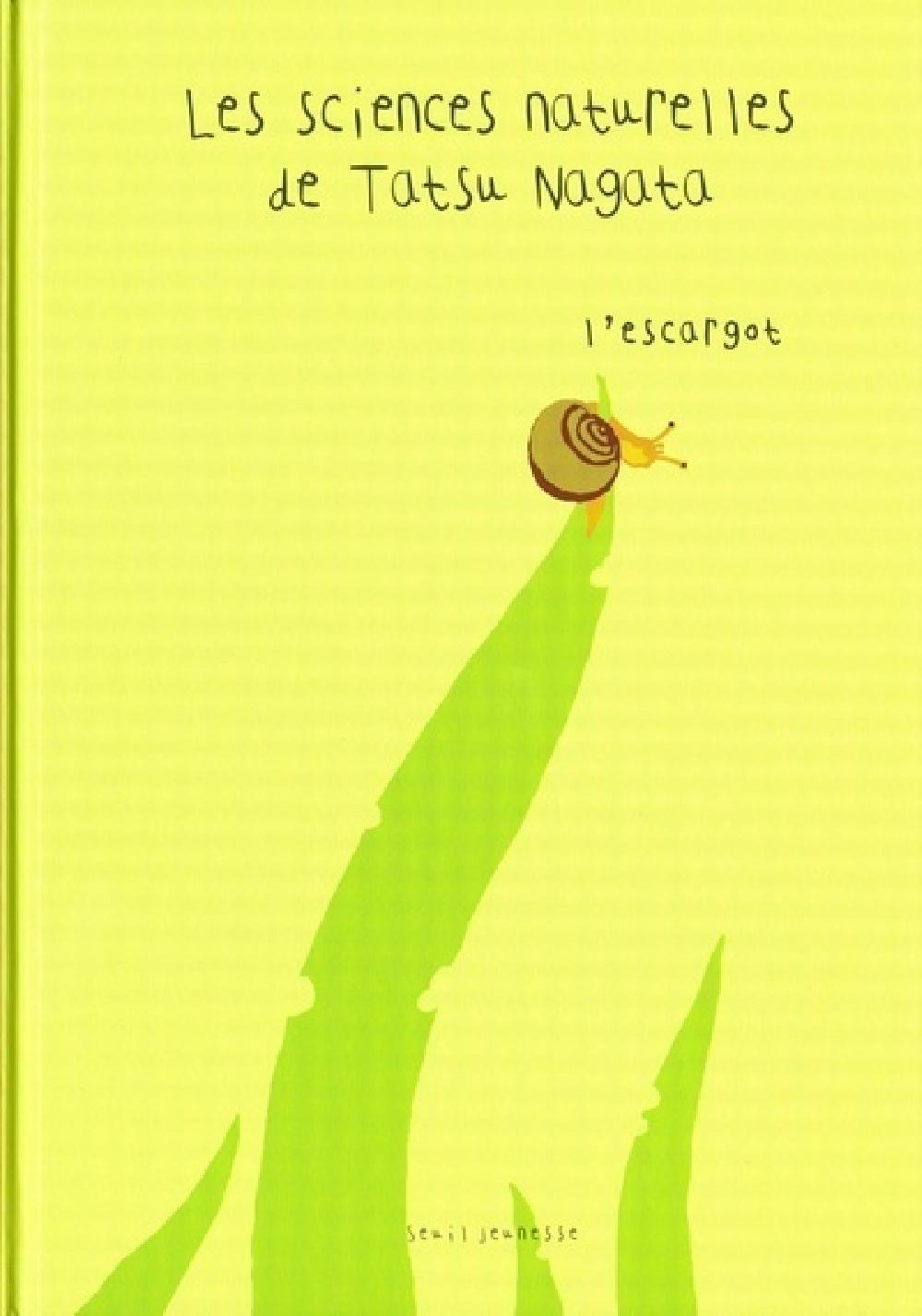 Les sciences naturelles de Tatsu Nagata - L'escargot
