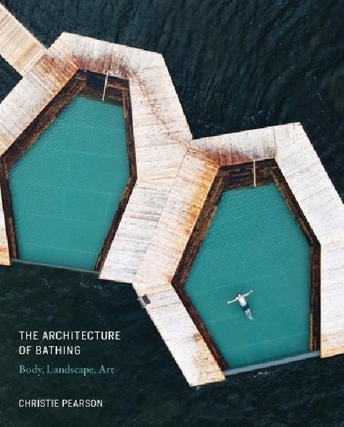 The Architecture of Bathing: Body, Landscape, Art