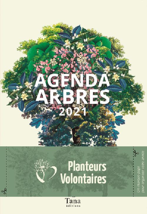 Agenda Arbres - Carnet poétique et militant Édition 2021