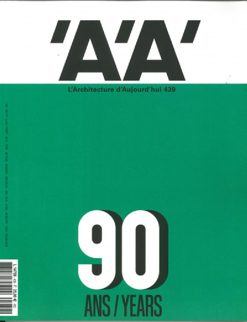 L'Architecture d'aujourd'hui n° 439 - AA et Paris, 90 ans de projets - Novembre 2020