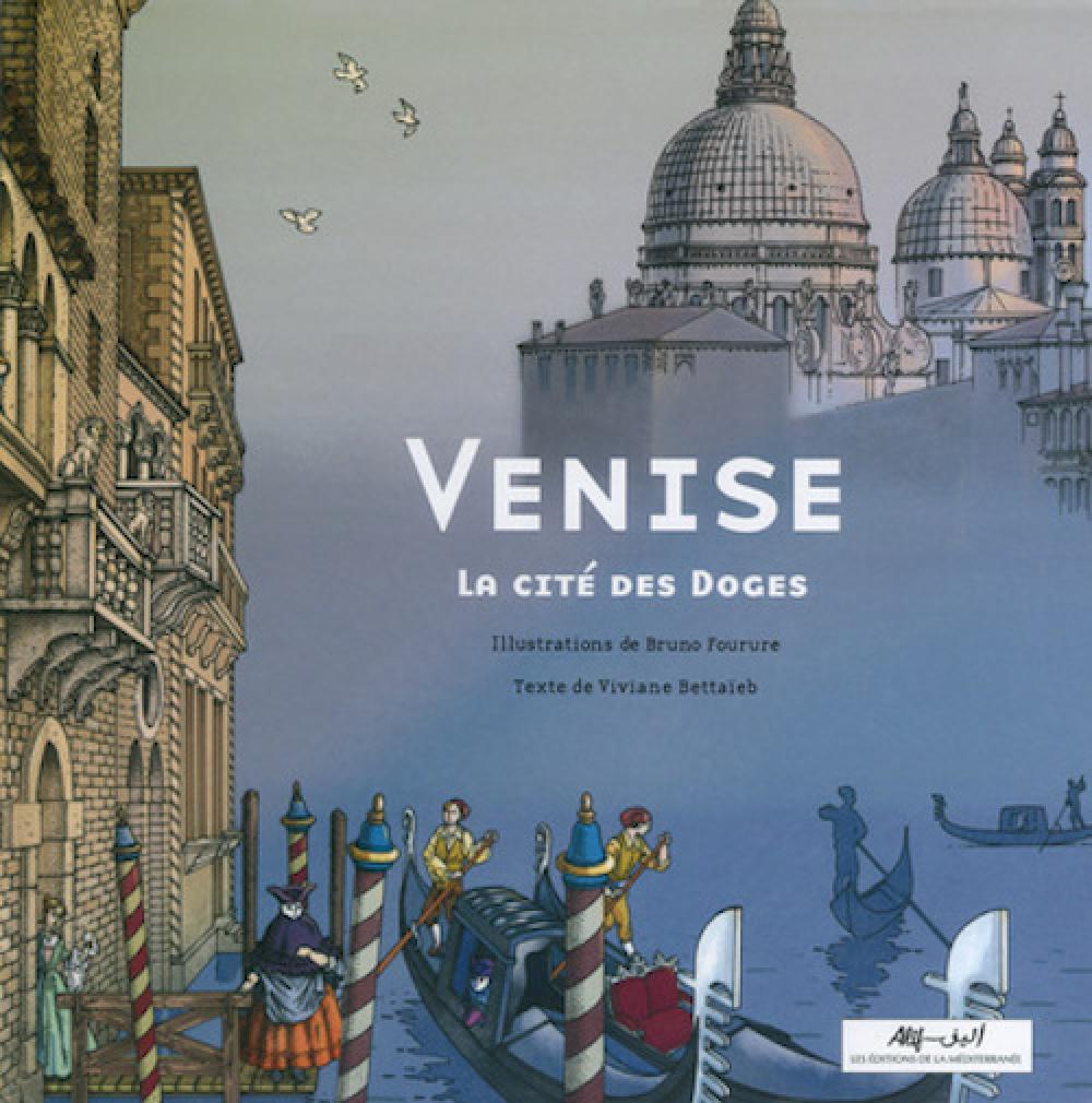 Venise - La cité des Doges