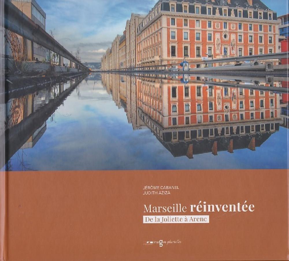 Marseille réinventée - De la Joliette à Arenc