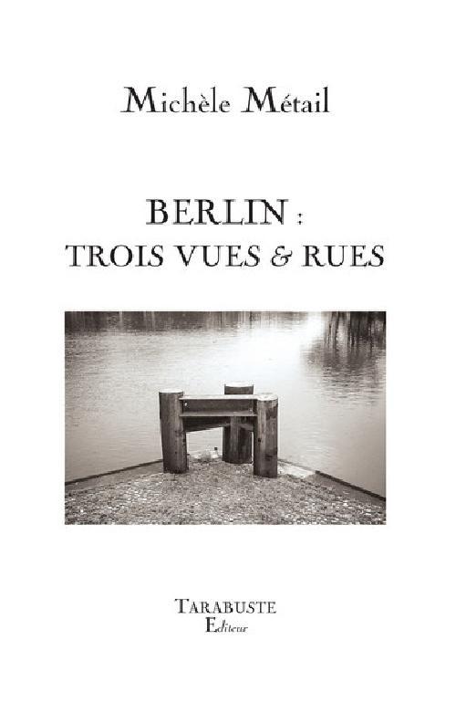 Berlin - Trois vues & rues