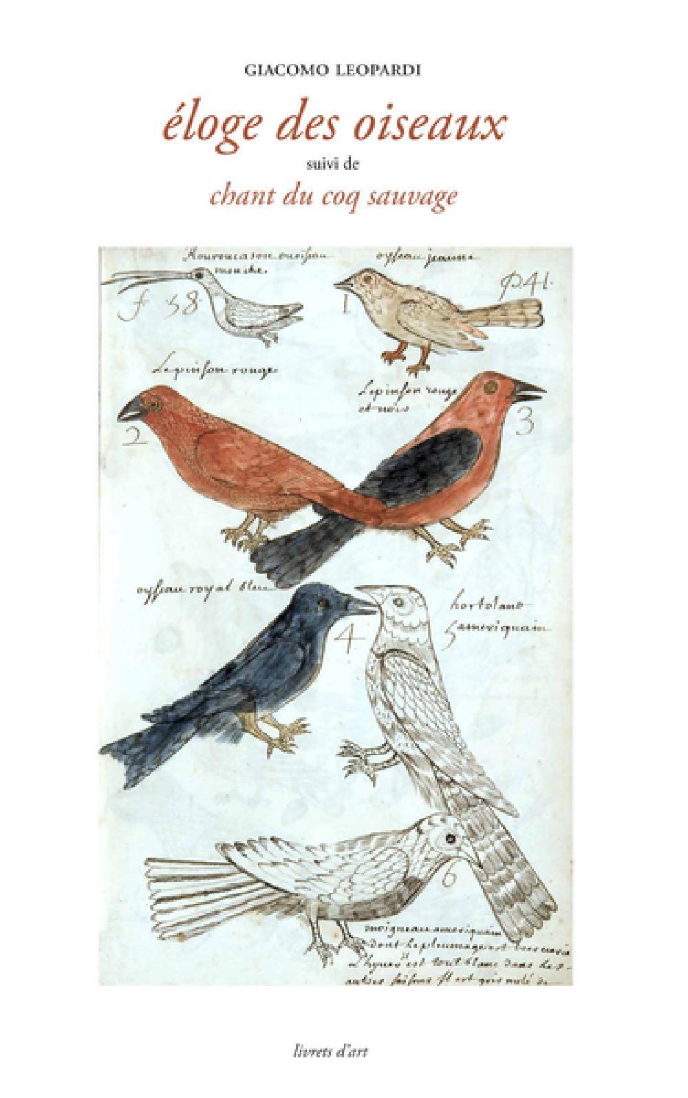 Eloge des oiseaux - Suivi de Chant du coq sauvage