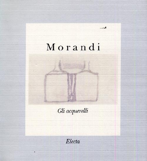 Morandi. Gli aquarelli