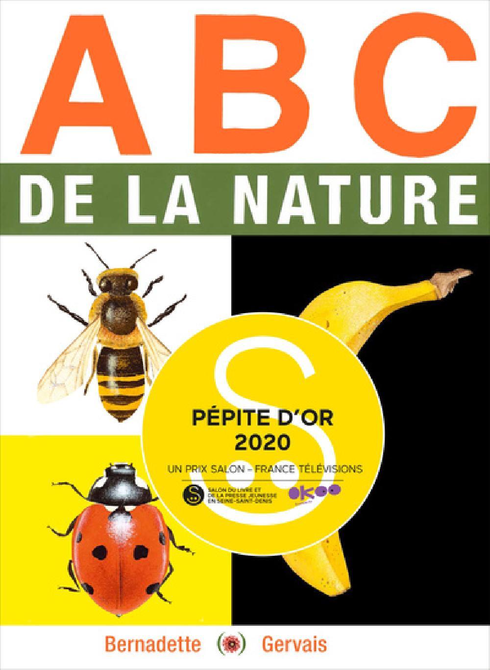 ABC de la nature - PÉPITE D'OR DU SALON JEUNESSE DE MONTREUIL