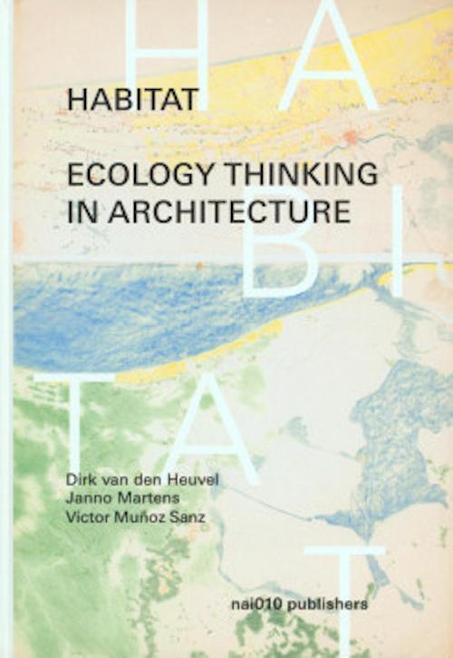 Habitat: Ecology Thinking in Architecture