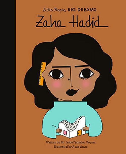 LITTLE PEOPLE BIG DREAMS ZAHA HADID