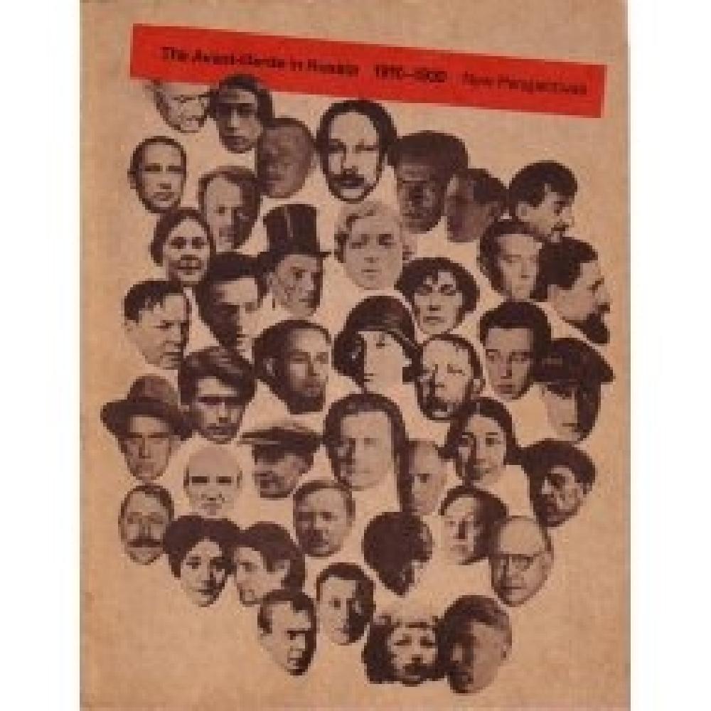 The Avant-Garde in Russia 1910-1930