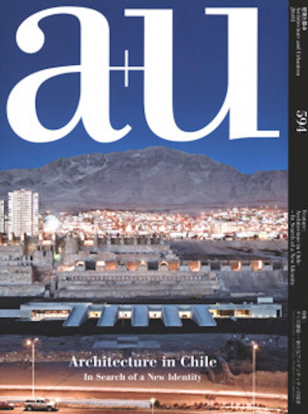 A+U 594 - Architecture in Chile - In Search of a New Identity