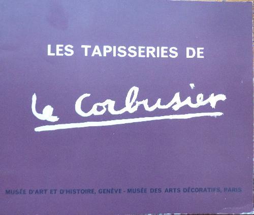 Les Tapisseries de Le Corbusier