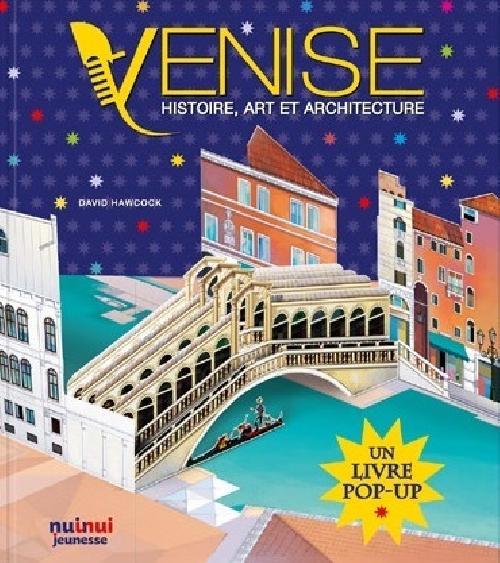 Venise - Histoire, art et architecture