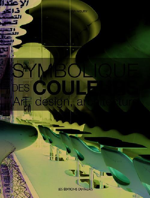 Symbolique des couleurs - Art, design, architecture