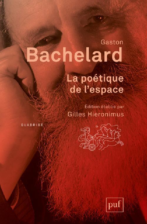 La poétique de l'espace - Éditions établie par Gilles Hieronimus