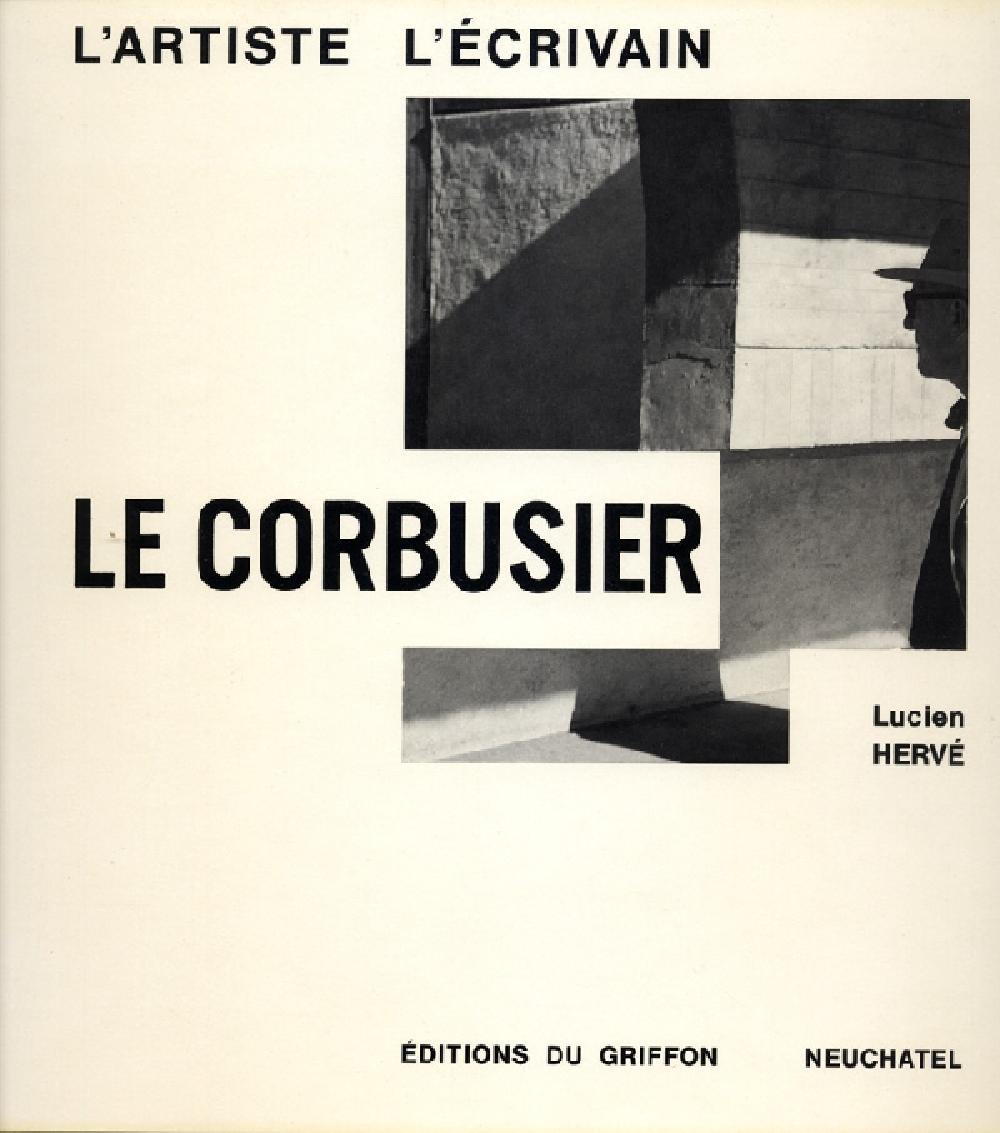 Le Corbusier, l'artiste, l'écrivain