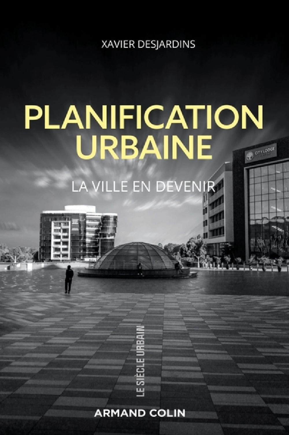 Planification urbaine - La ville en devenir