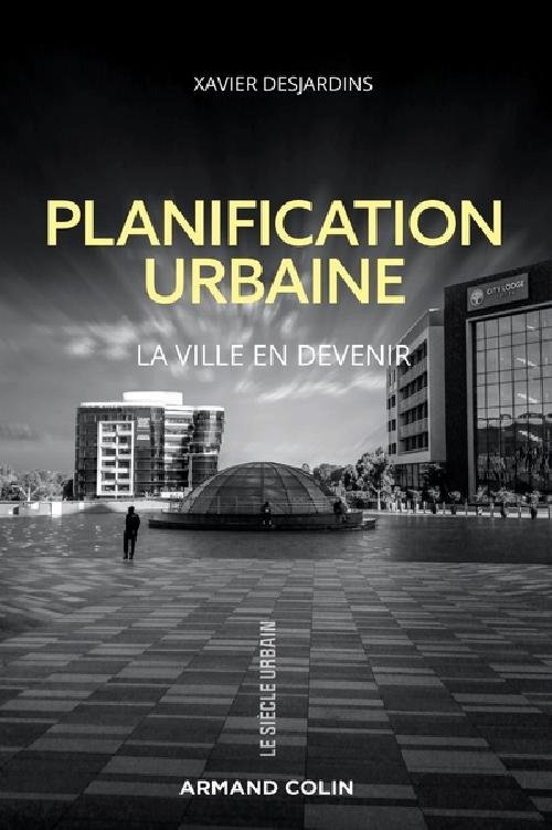 Planification urbaine - La ville en devenir