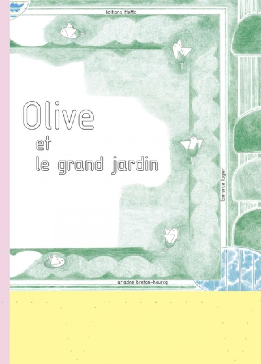 Olive et le grand jardin