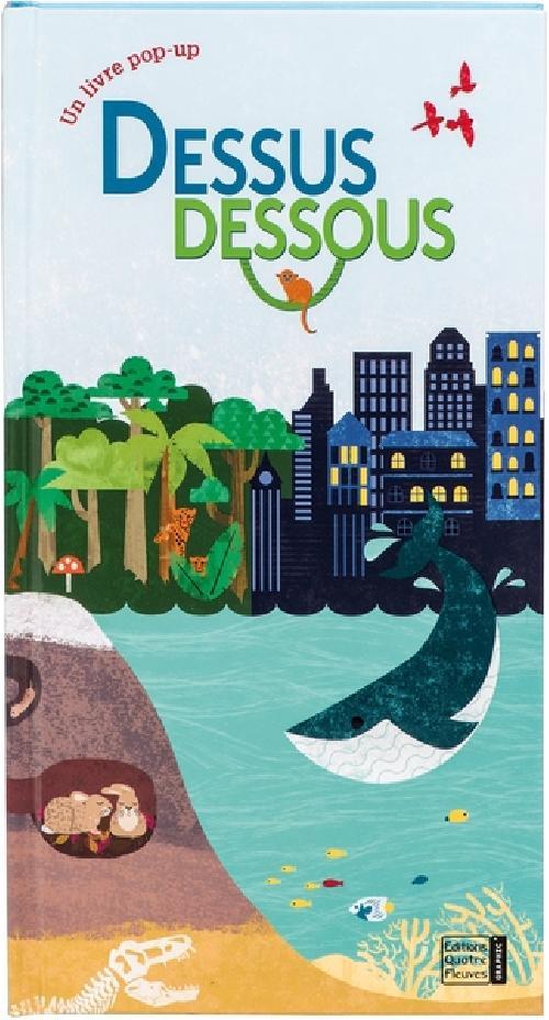 Dessus dessous - Un livre pop-up