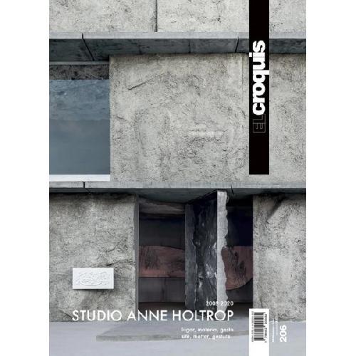 El Croquis 206 - Studio Anne Holtrop (2009-2020)