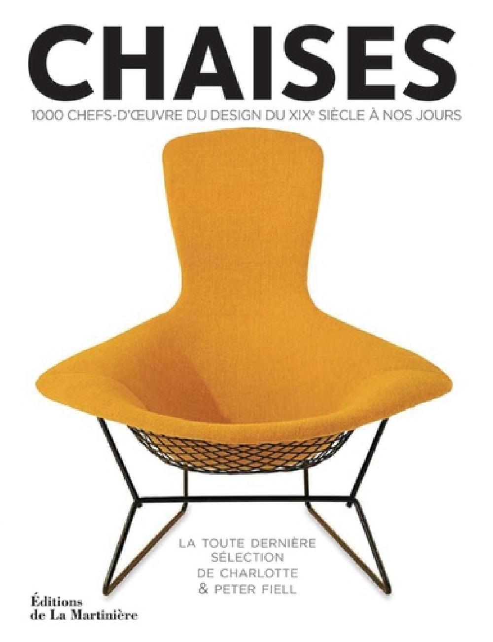 Chaises - 1000 chefs-d'oeuvre du design du XIXe siècle à nos jours