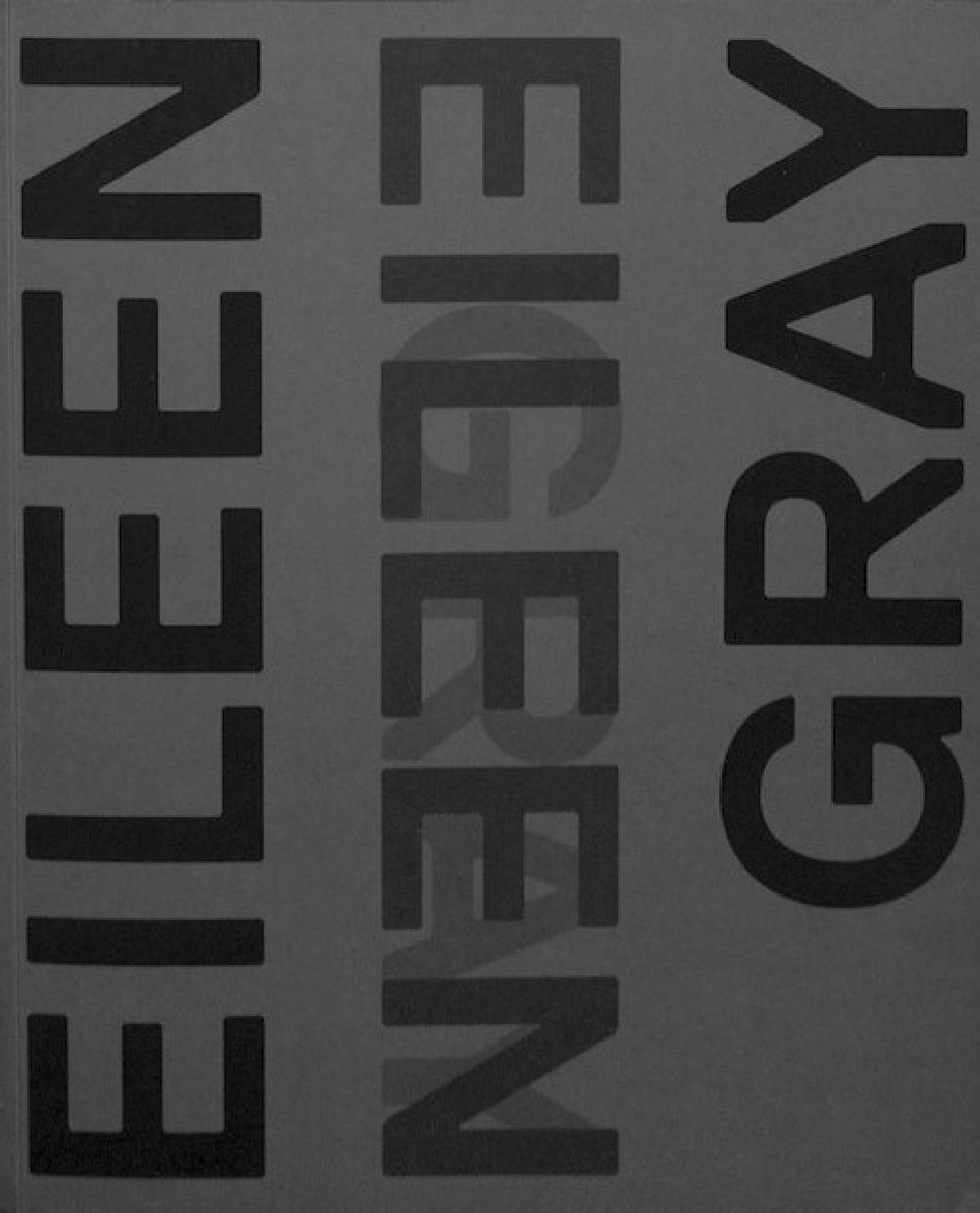 Eileen Gray. Designer and Architect