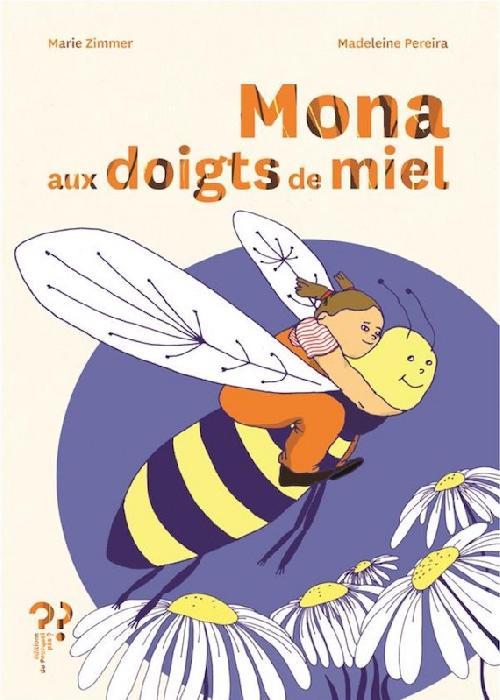 Mona aux doigts de miel