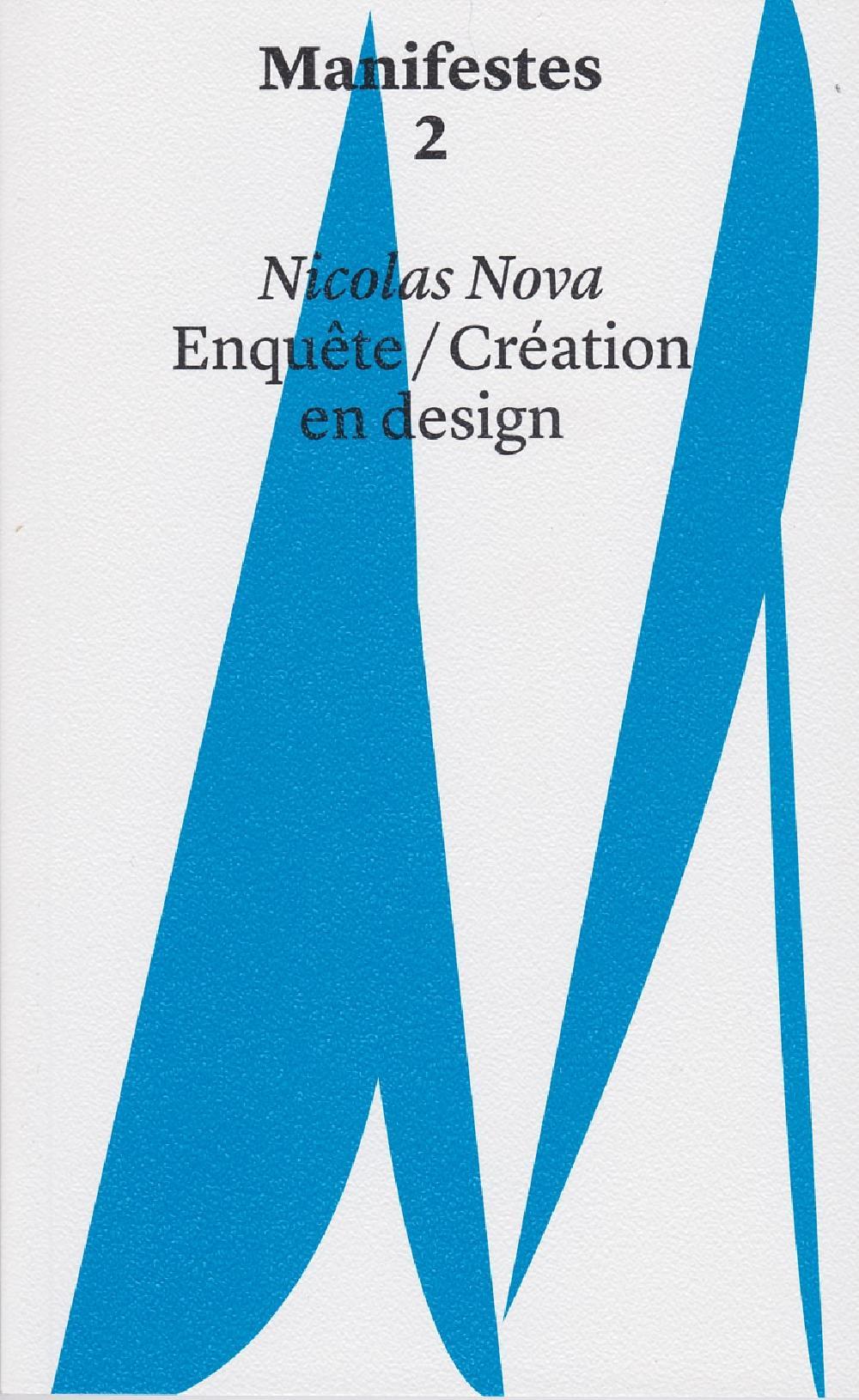 Manifestes 2 - Enquête / Création en design