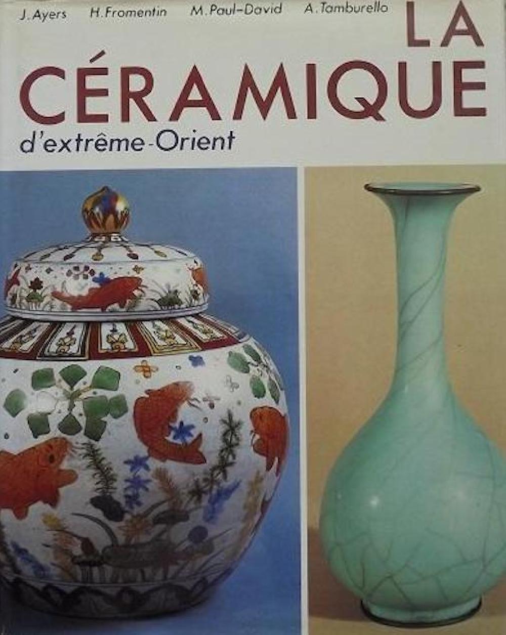 La céramique d'Extrême-Orient