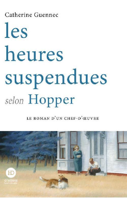 Les heures suspendues selon Hopper