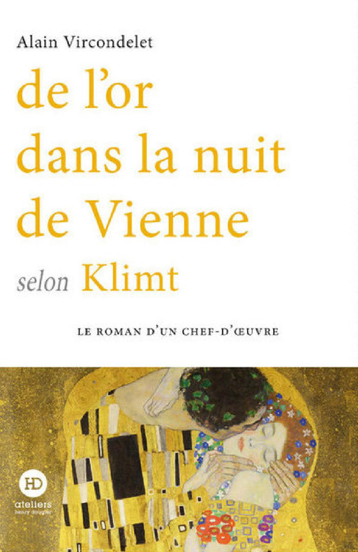 De l'or dans la nuit de Vienne selon Klimt