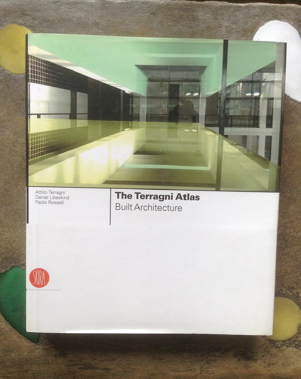 The Terragni Atlas: Built Architecture