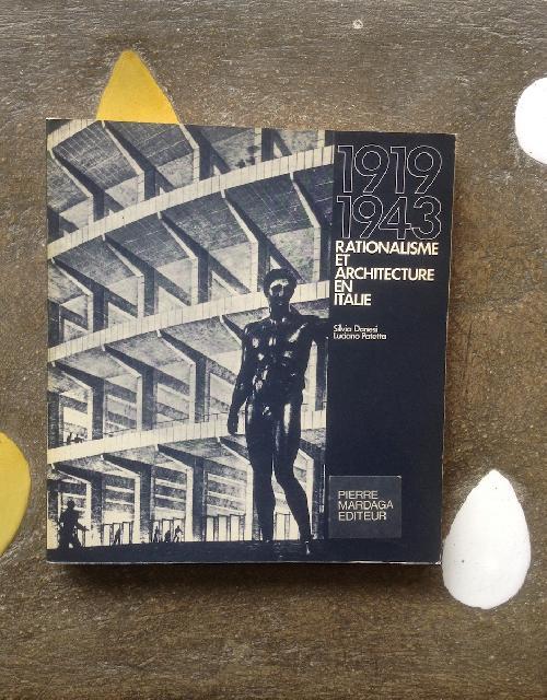 1919 - 1943  Rationalisme et architecture en Italie