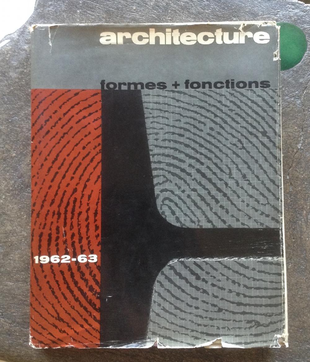 ARCHITECTURE Formes + Fonctions 1962-63 N° 9