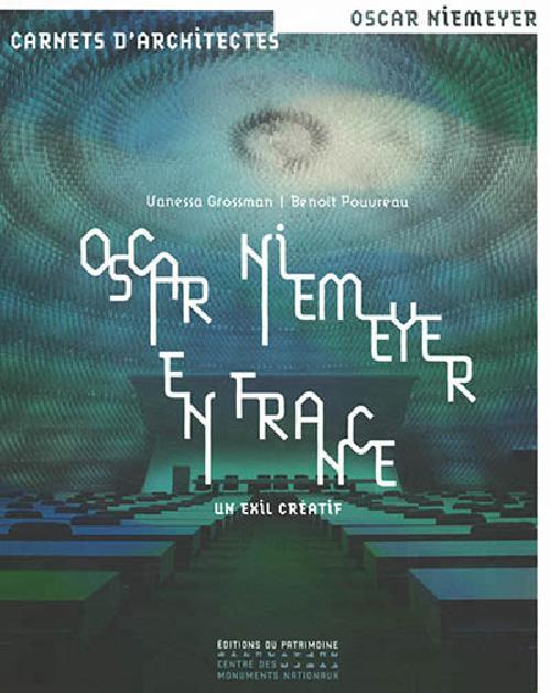 Oscar Niemeyer en France - Un exil créatif