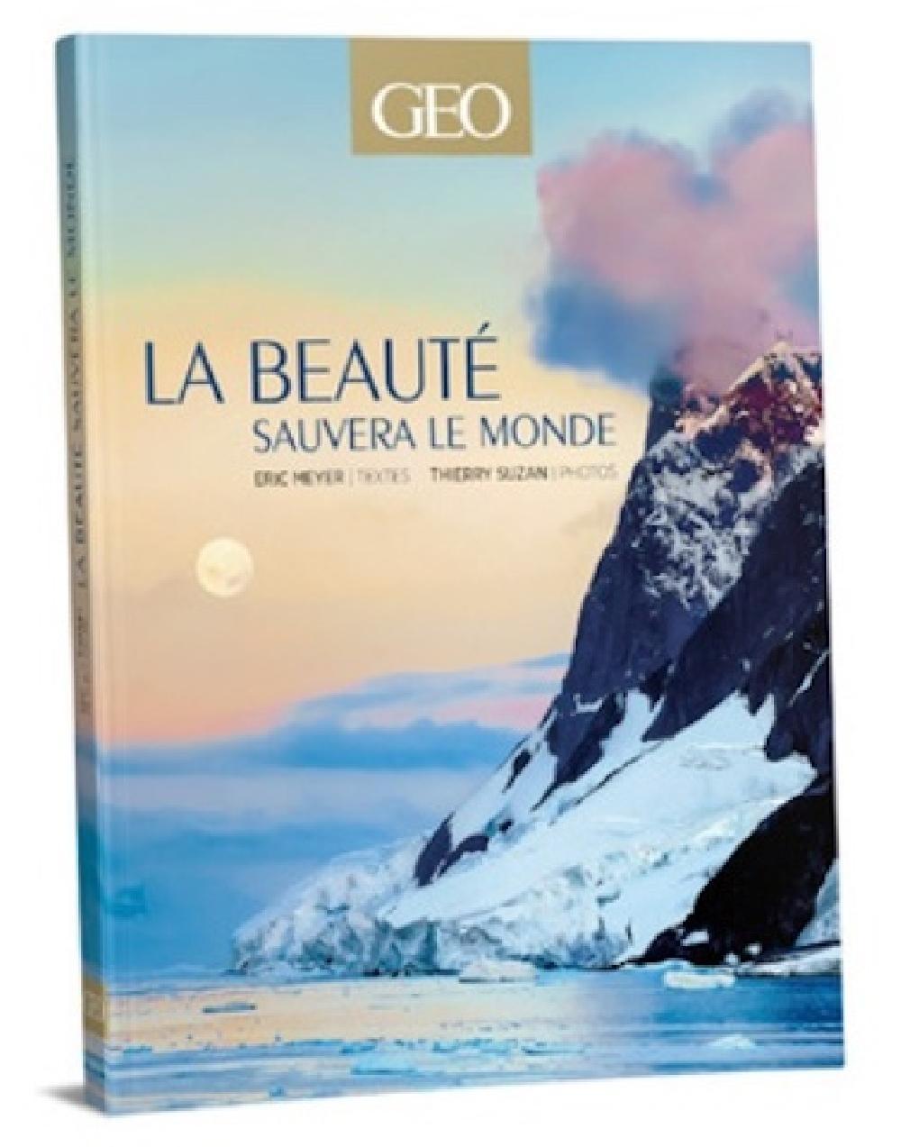 La beauté sauvera le monde - Avec 2 cahiers photos inédits, 1 tirage original