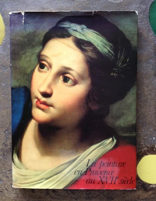 La Peinture en Provence au XVIIe siècle