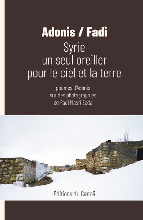 Syrie un seul oreiller pour le ciel et la Terre