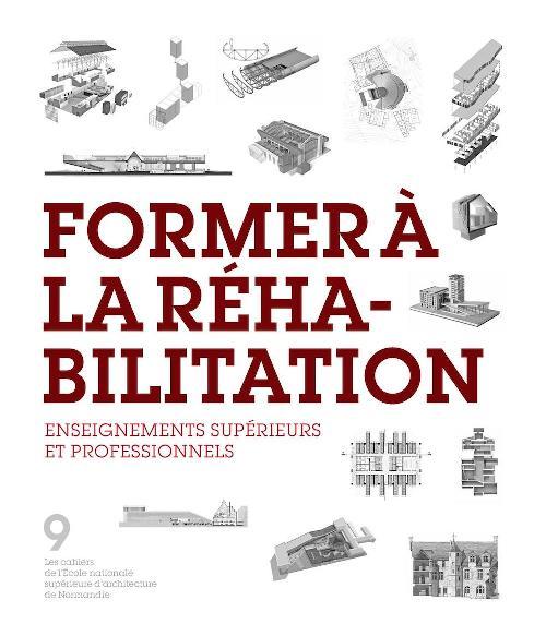 Former à la réhabilitation - Enseignements supérieurs et professionnels