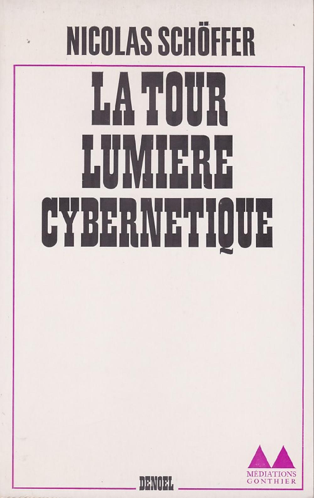 La tour lumière cybernétique